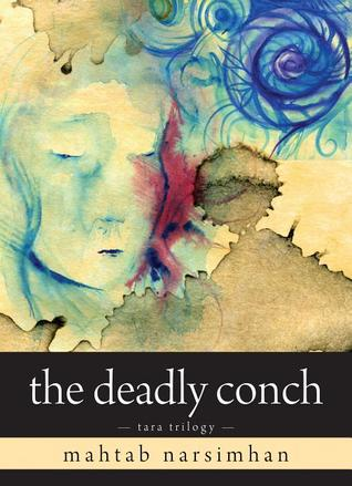 The Deadly Conch by Mahtab Narsimhan