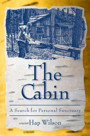 The Cabin by Hap Wilson