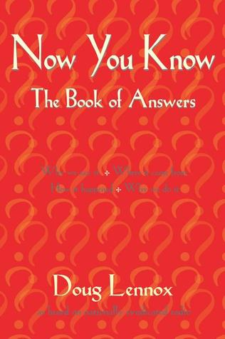 Now You Know by Doug Lennox