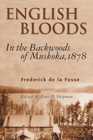 English Bloods: In the Backwoods of Muskoka, 1878