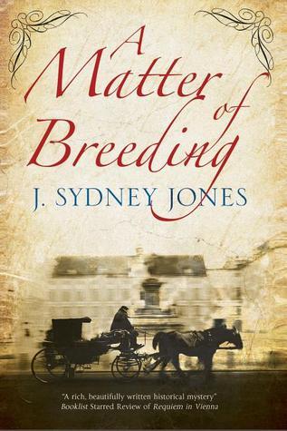 A Matter of Breeding(Viennese Mysteries 5)
