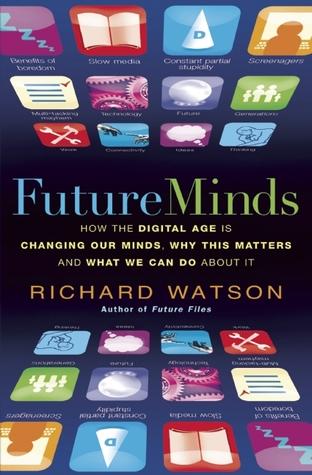 Future Minds by Richard Watson