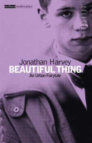 Beautiful Thing by Jonathan Harvey