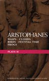 Plays 2: Wasps/Clouds/Birds/Festival Time/Frogs (World Dramatists)