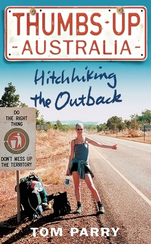 Thumbs Up Australia by Tom Parry