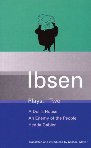 Plays 2: A Doll's House / An Enemy of the People / Hedda Gabler