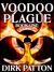 Voodoo Plague (Book 1)