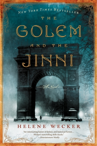 The Golem and the Jinni por Helene Wecker