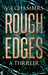 Rough Edges by V.J. Chambers
