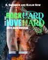 Download Rock Hard, Love Hard (Rock Hard Musical #1)