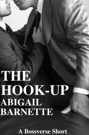 The Hook Up The Boss 2.5 By Abigail Barnette