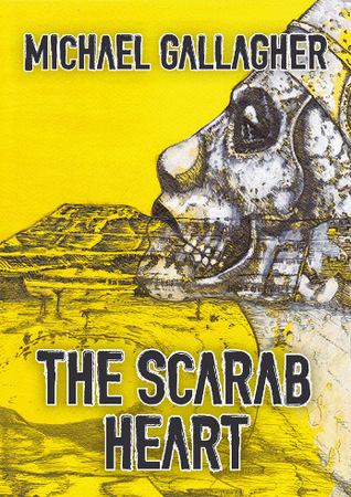 The Scarab Heart by Michael   Gallagher