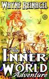 The Inner World Adventure