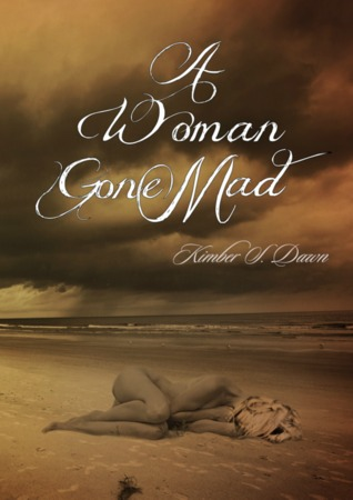 A Woman Gone Mad (A Woman Gone Mad, #1)