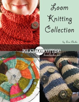 Art Book Loom Knitting Collection Three Polka Dot Cottage