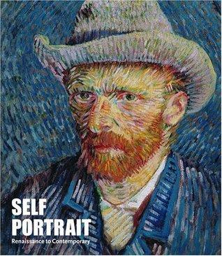 Self Portrait: Renaissance to Contemporary