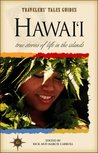 Hawai'i: True Stories of the Island Spirit