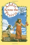 Addie Across the Prairie (Addie Mills, #2)
