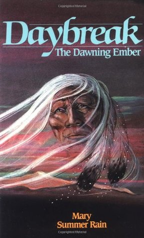 Daybreak: The Dawning Ember: The Dawning Ember