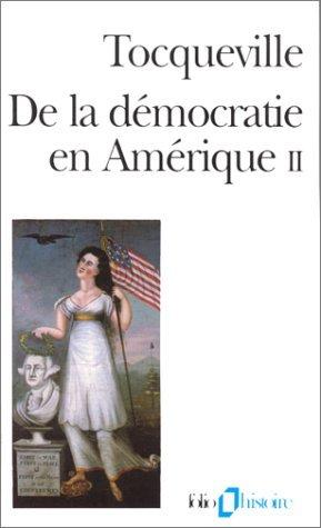 De la Démocratie en Amérique, tome II