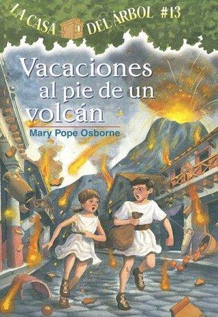 Vacaciones Al Pie De Un Volcan (La Casa Del Arbol)