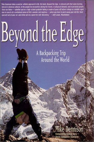 Beyond the Edge: A Backpacking Trip Around the World