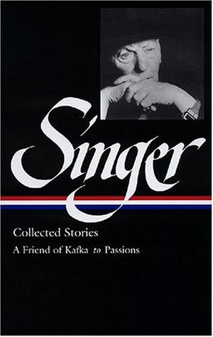 Collected Stories II: A Friend of Kafka to Passions