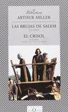 Las brujas de Salem / El crisol by Arthur Miller