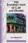 The Intersection of Law and Desire (Micky Knight, #3)