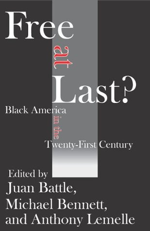 Free at Last?: Black America in the Twenty-First Century