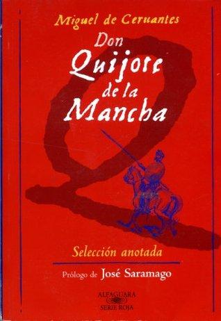Don Quijote De La Mancha: Seleccion Anotada