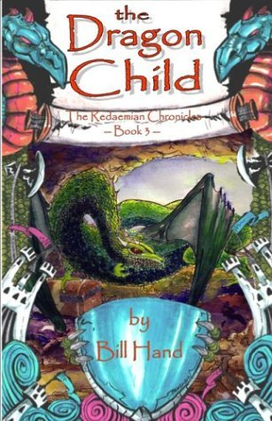 The Dragon Child: Book Three of the Redaemian Chronicles