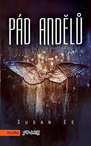Pád andělů by Susan Ee