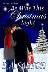Be Mine This Christmas Night (Star Light ~ Star Bright)