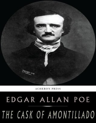 """the irony in edgar allan poes the cask of amontillado Irony in the cask of amontillado, a story by edgar allan poe 756 words 