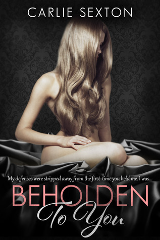 Beholden to You (Redeeming Love, #1)