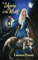 In the Aerie of the Wolf by Leonora Pruner
