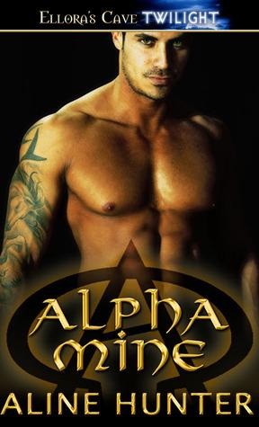 Alpha Mine (Alpha and Omega, #4)