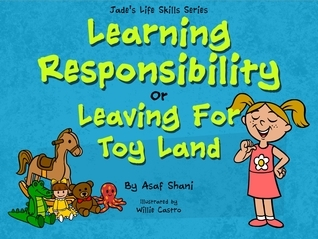 Jade's Life Skills Series - Learning Responsibility