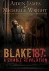 Blake 187: A Zombie Revolution