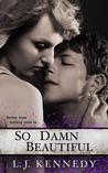 So Damn Beautiful (A New Adult Romance)