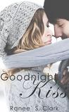 Goodnight Kiss (Sweet Kisses #1)