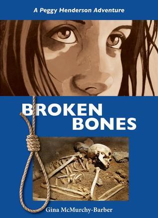 broken-bones-a-peggy-henderson-adventure