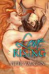 Love Rising by Piper Vaughn