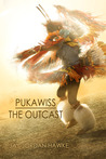 Pukawiss The Outcast (The Two-spirit Chronicles, #1)