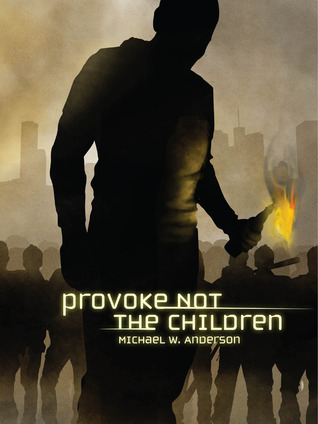 Provoke Not The Children
