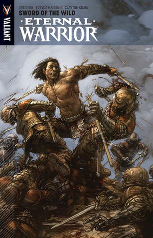 Eternal Warrior, Volume 1: Sword of the Wild