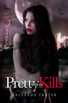 Download Pretty When She Kills (Pretty When She Dies, #2)