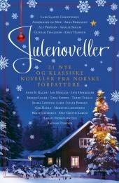 Julenoveller: 21 nye og klassiske noveller fra norske forfattere