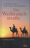 Die Weihrauchstraße